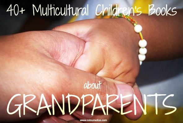40+ Multicultural Children's Books about Grandparents