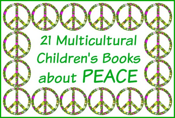 21 Multicultural Children's Books about Peace