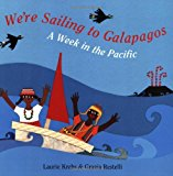 Children's Books set in Ecuador: We're sailing to Galapagos
