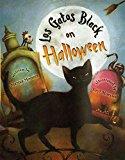 Multicultural Children's Books about Halloween: Los Gatos Black on Halloween