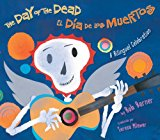 Best Day of the Dead/Día de los Muertos Children's Books: The Day of the Dead