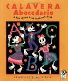 Best Day of the Dead/Día de los Muertos Children's Books: Calavera Abecedario