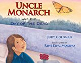 Best Day of the Dead/Día de los Muertos Children's Books: Uncle Monarch