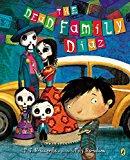 Best Day of the Dead/Día de los Muertos Children's Books: The Dead Family Diaz