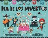 Best Day of the Dead/Día de los Muertos Children's Books: Dia de los Muertos