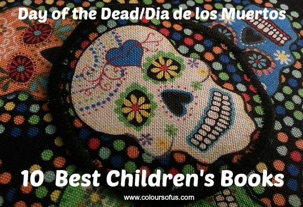 Top 10 Day of the Dead/Día de los Muertos Children's Books