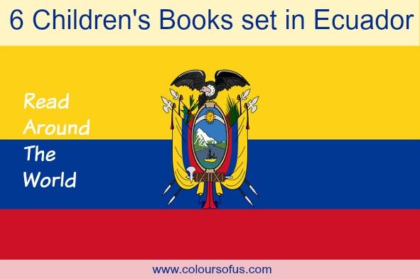 6 Children's Books set in Ecuador