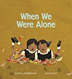 Native American Children's Books: When We Were Alone