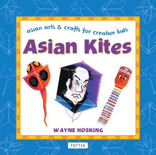 Multicultural Arts & Crafts: Asian Kites