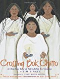 Native American Children's Books: Crossing Bok Chitto