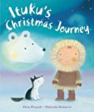 Multicultural Children's Books about the Nativity Story: Ituku's Christmas Journey
