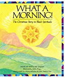 Multicultural Children's Books about the Nativity Story: What A Morning!