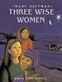 Multicultural Children's Books about the Nativity Story: Three Wise Women
