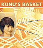 Native American Children's Books: Kunu's Basket