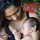 Native American Children's Books: Loving Me