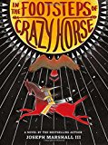 Native American Children's Books: In the Footsteps of Crazy Horse