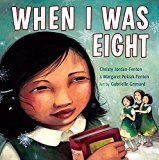 Multicultural Picture Books about Strong Female Role Models: When I was Eight