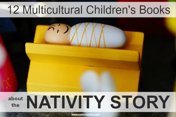 12 Multicultural Children's Books about the Nativity Story
