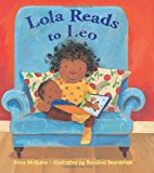 Multicultural Book Series: Lola reads to Leo