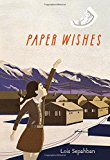 Best Multicultural Middle Grade Novels of 2016: Paper Wishes