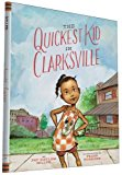 Multicultural Picture Books about Strong Female Role Models: The Quickest Kid in Clarksville