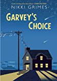 Best Multicultural Middle Grade Novels of 2016: Garvey's Choice