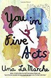 Best Multicultural Young Adult Novels: You in Five Acts