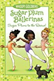 Multicultural Book Series: Sugar Plum Ballerinas
