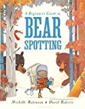 Laugh Out Loud Funny Multicultural Picture Books: A Beginner's Guide to Bear Spottting