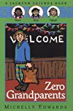 Multicultural Book Series: Zero Grandparents