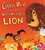 Laugh Out Loud Funny Multicultural Picture Books: Little Red and the Very Hungry Lion