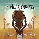 Multicultural Children's Books About Spunky Princesses: The Water Princess