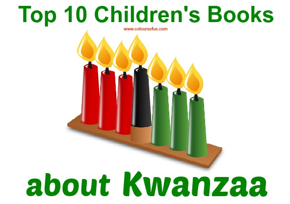 Top Ten Children's Books about Kwanzaa