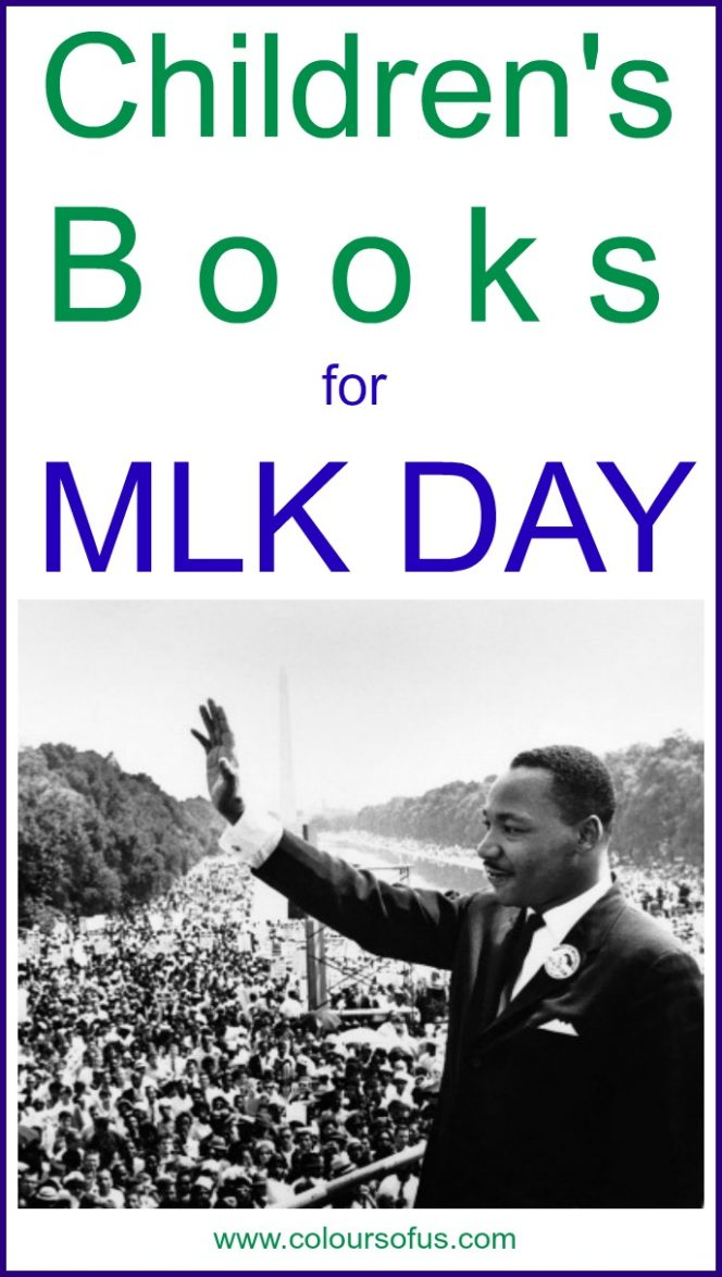 14 Children S Books About Martin Luther King Jr Colours Of Us