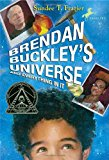 Middle Grade Novels With Multiracial Characters: Brendan Buckley's Universe