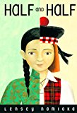 Middle Grade Novels With Multiracial Characters: Half and Half