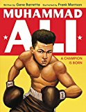 New Picture Book Biographies for Black History Month: Muhammad Ali