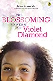 Middle Grade Novels With Multiracial Characters: The Blossoming Universe of Violet Diamond