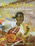 Multicultural Picture Books about Strong Female Role Models: Nothing But Trouble