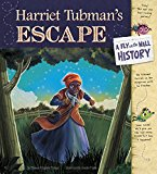 New Picture Book Biographies for Black History Month: Harriet Tubman's Escape