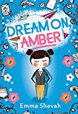 Middle Grade Novels With Multiracial Characters: Dream On, Amber