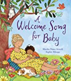 Picture Books about Mixed Race Families: A Welcome Song for Baby