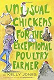 Middle Grade Novels With Multiracial Characters: Unusual Chickens for the exceptional poultry farmer