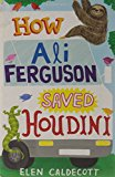 Middle Grade Novels With Multiracial Characters: How Ali Ferguson Save Houdini