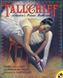 Multicultural Children's Books About Fabulous Female Artists: Tall Chief