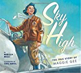 Multicultural Picture Books about Strong Female Role Models: Sky High