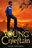 Middle Grade Novels With Multiracial Characters: The Young Chieftain
