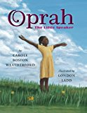 Multicultural Picture Books about Strong Female Role Models: Oprah