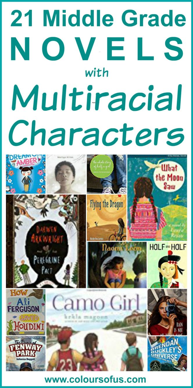 21 Middle Grade Novels With Multiracial Characters Colours Of Us