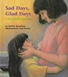 Multicultural Picture Books about Mental Illness: Sad Days, Glad Days